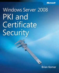 Windows Server 2008 PKI and Certificate Security