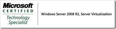 70-659 TS: Windows Server 2008 R2, Server Virtualization